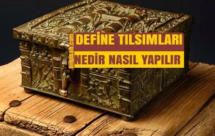 DEFİNEDEKİ TILSIMLARIN İPTALİ