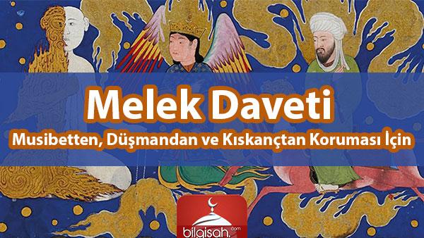 Melek Daveti - Her Türlü Musibetten Korunmak