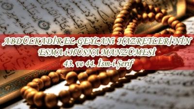 ABDÜLKADİR EL-GEYLANi HAZRETLERİ'NİN ESMA-i HÜSNA MANZÜMESİ