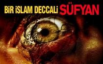 Bir İslam Deccali: Süfyan