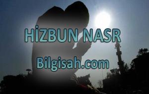 İmam Ebil Hasan Eşşazeli hazretlerinden HİZBUN NASR