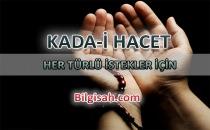 KADA-İ HACET - HER TÜRLÜ İSTEKLER İÇİN