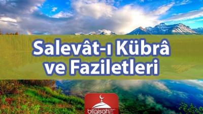 Salevât-ı Kübrâ ve Faziletleri