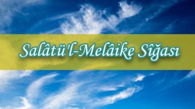 Salâtü'l-Melâike Sîğası